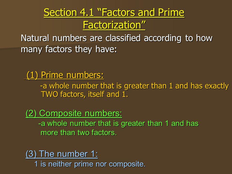 Prime or Composite? 6 4 7 8 2 5 Prime C Composite 3 1Neither