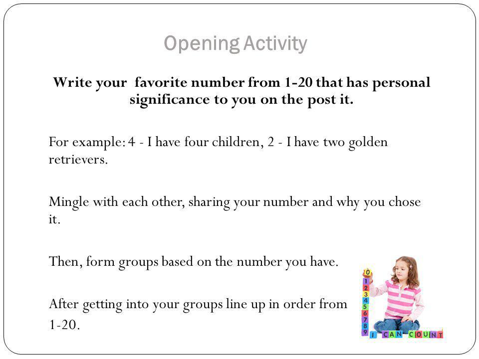 Standard 4.1.2 Recognizing and Naming Numbers Math Standard 4.1.2 Recognize and name one digit numbers up to ten with minimal prompting Numerals in Newspapers Activity At your table, you will be role playing the lesson as children while one or two people will be the teacher.