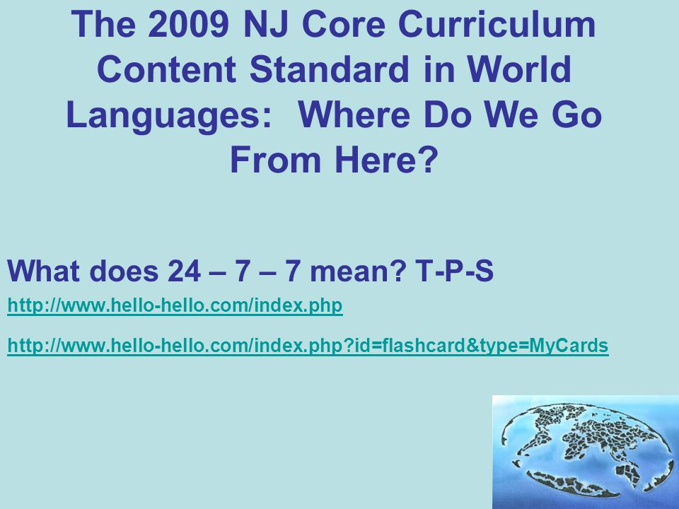 The 2009 NJ Core Curriculum Content Standard in World Languages: Where Do We Go From Here.