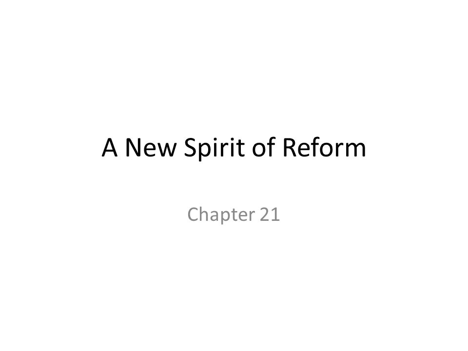 A New Spirit of Reform Chapter 21
