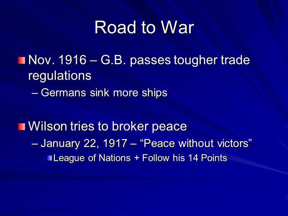 Road to War Nov. 1916 – G.B.