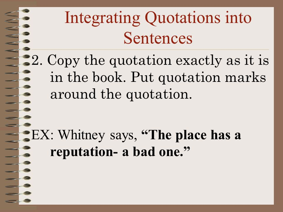 integrate quotations into essay How would one integrate a quotation from a website into an integrating quotes how would i put a sentence in quotation from a website into an essay.