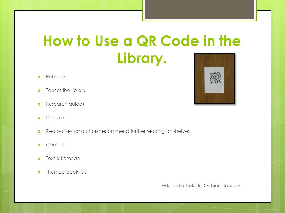 How to Use a QR Code in the Library.