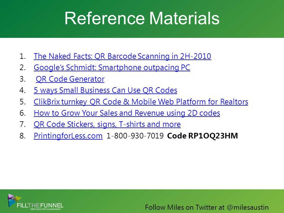 Reference Materials 1.The Naked Facts: QR Barcode Scanning in 2H-2010The Naked Facts: QR Barcode Scanning in 2H-2010 2.Google's Schmidt: Smartphone outpacing PCGoogle's Schmidt: Smartphone outpacing PC 3.