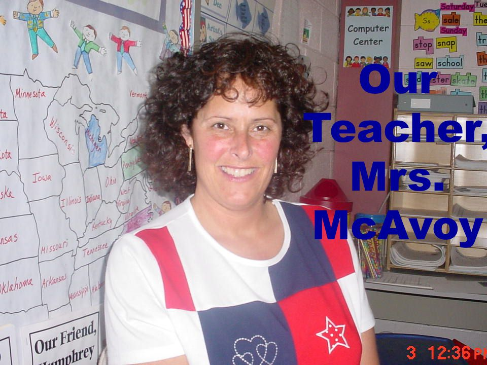 Our Teacher, Mrs. McAvoy