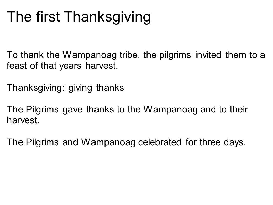 Thanksgiving today (In America) Thanksgiving is celebrated on the fourth Thursday in November.