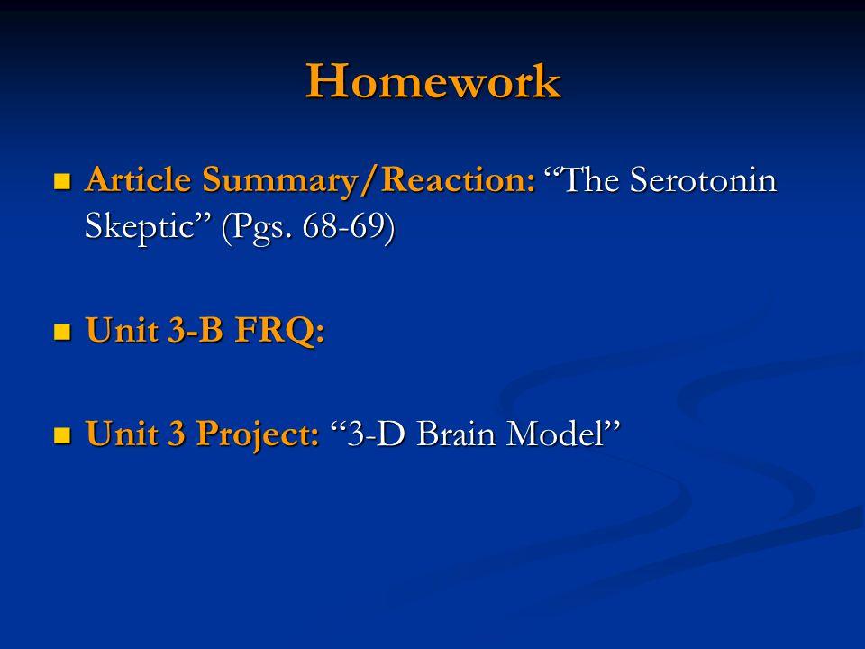 Homework Article Summary/Reaction: The Serotonin Skeptic (Pgs.