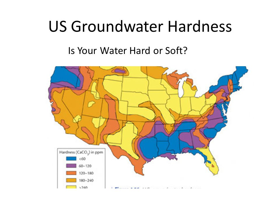 US Groundwater Hardness Is Your Water Hard or Soft?