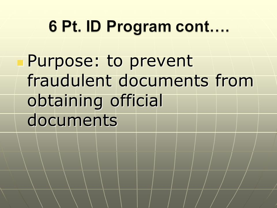 Purpose: to prevent fraudulent documents from obtaining official documents Purpose: to prevent fraudulent documents from obtaining official documents