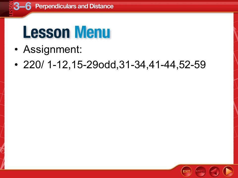Assignment: 220/ 1-12,15-29odd,31-34,41-44,52-59