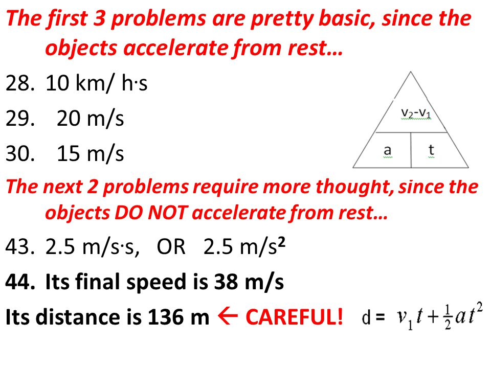The first 3 problems are pretty basic, since the objects accelerate from rest… 28.10 km/ h.