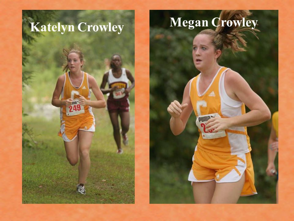 Megan Crowley Katelyn Crowley