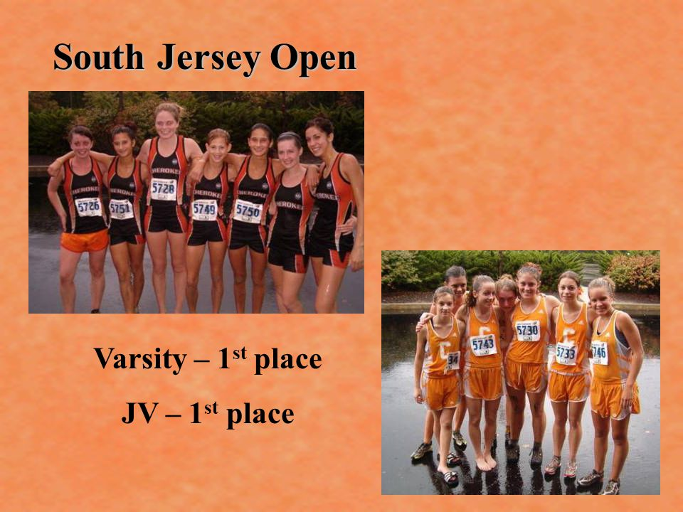 South Jersey Open Varsity – 1 st place JV – 1 st place