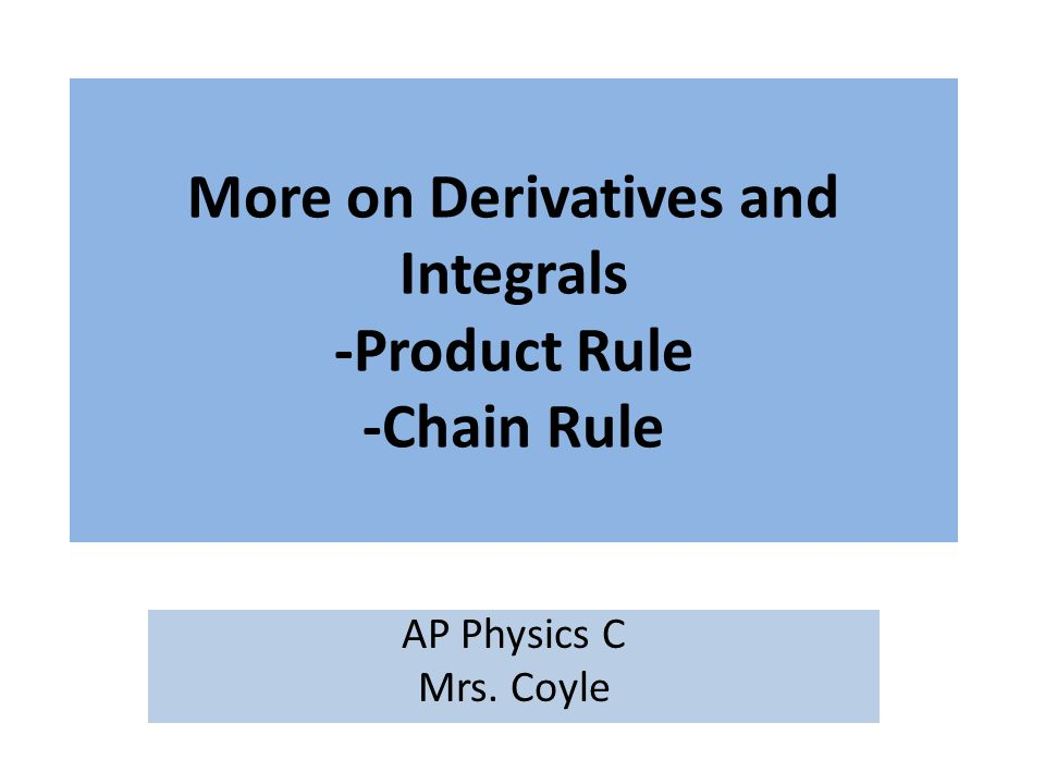 To evaluate integrals of products of functions : Chain Rule Integration by parts Change of Variable Formula