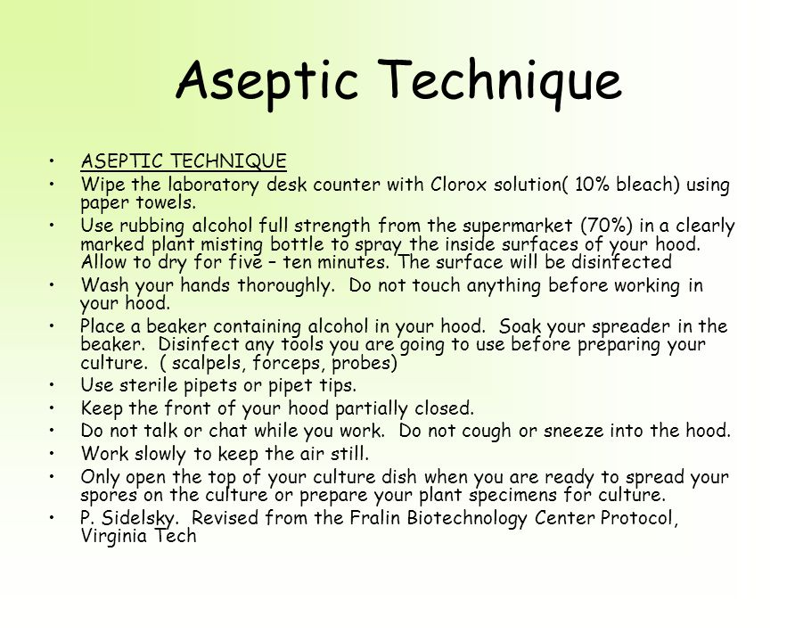 Aseptic Technique ASEPTIC TECHNIQUE Wipe the laboratory desk counter with Clorox solution( 10% bleach) using paper towels.