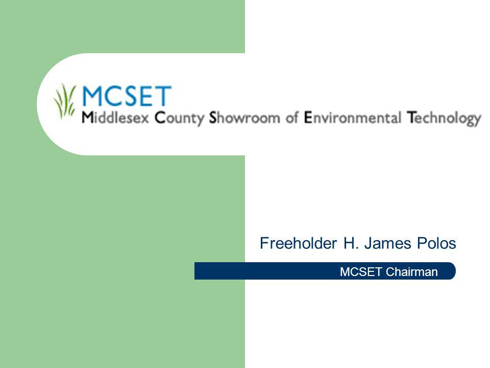 Freeholder H. James Polos MCSET Chairman