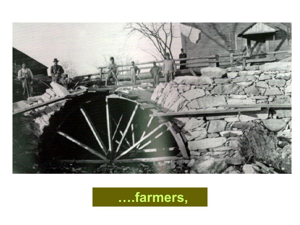 ….farmers,