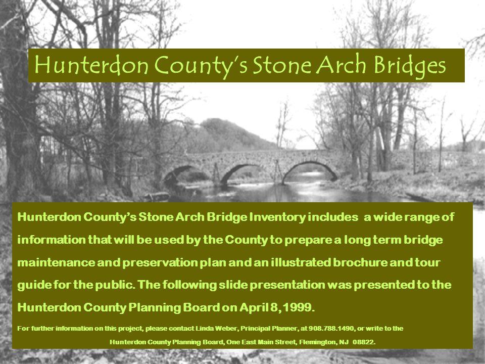 Hunterdon County's Stone Arch Bridges Spring, 1999
