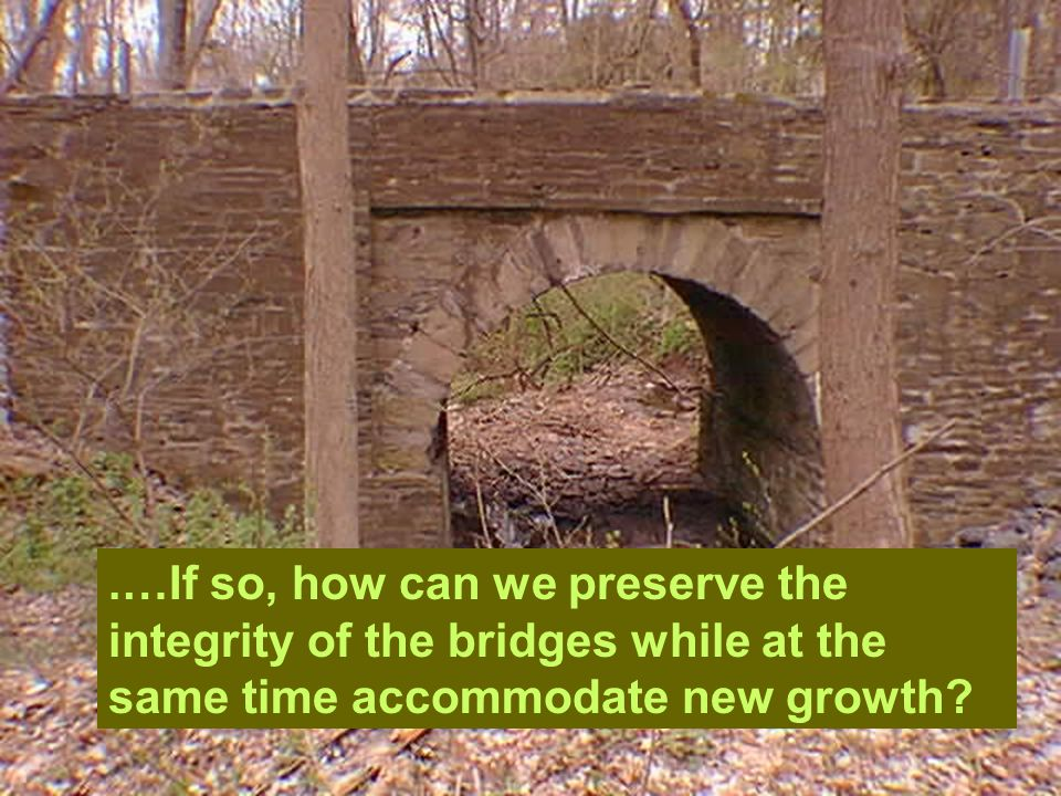…and it is a permanent record of our bridges as they exist today.