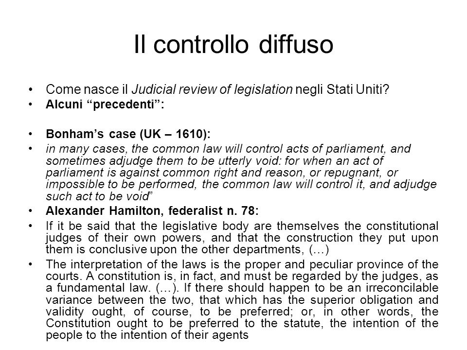 Il controllo diffuso Come nasce il Judicial review of legislation negli Stati Uniti.