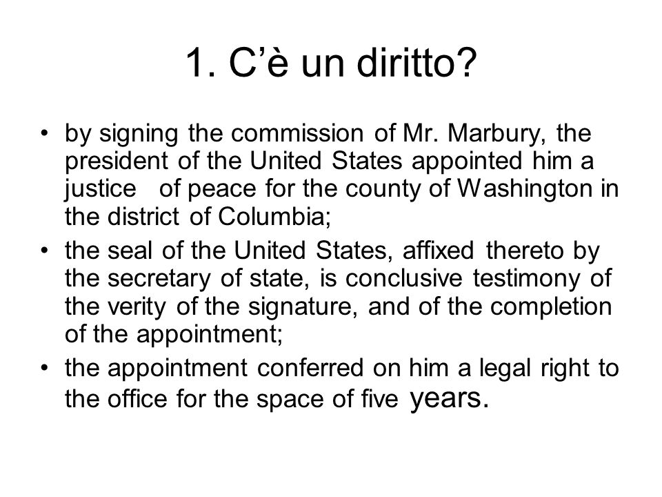 1. C'è un diritto. by signing the commission of Mr.