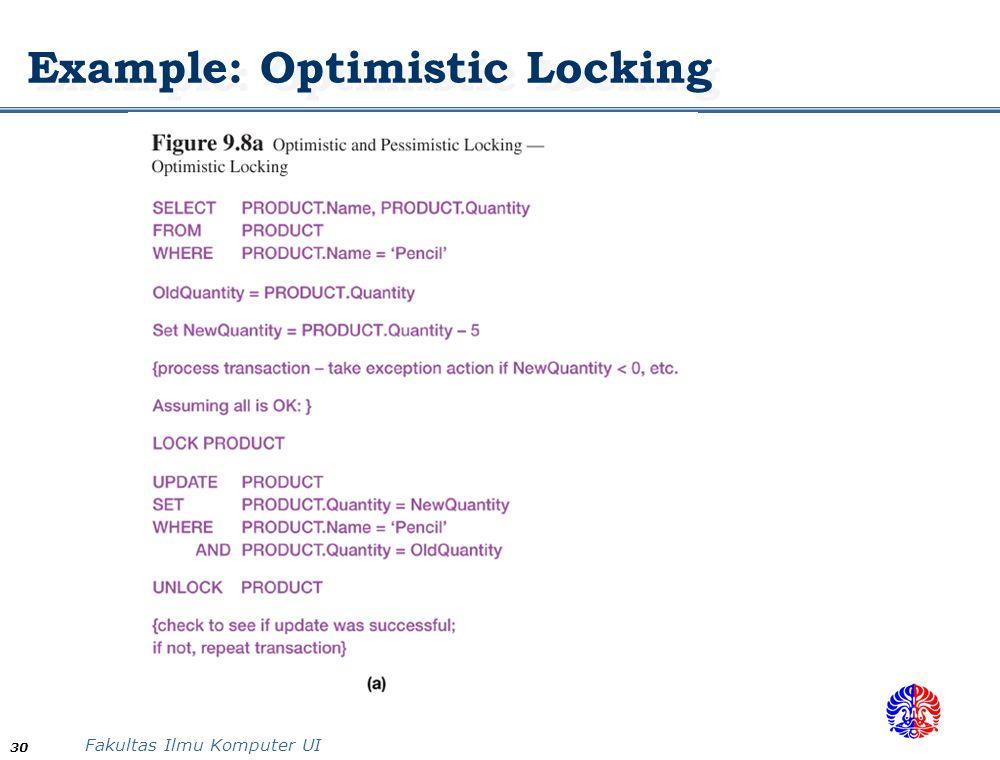 Fakultas Ilmu Komputer UI 30 Example: Optimistic Locking