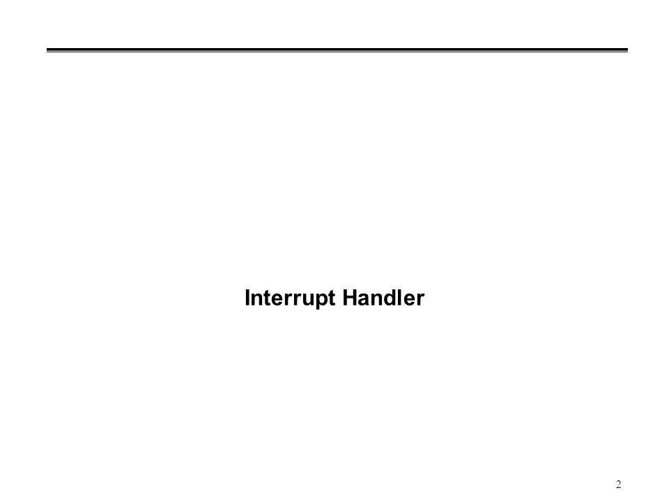 2 Interrupt Handler