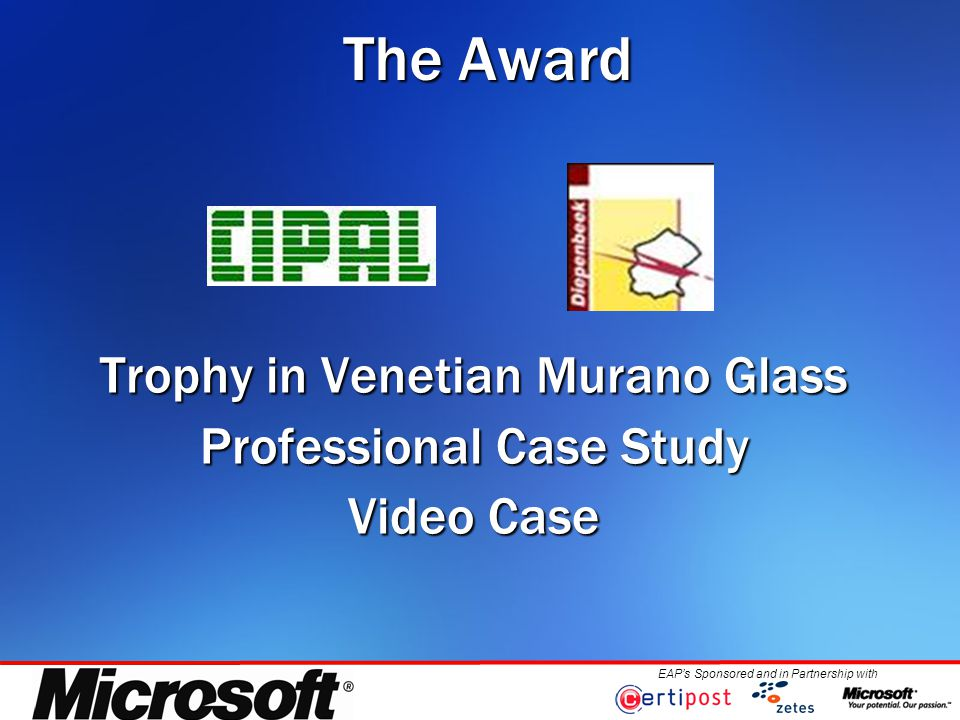 EAP's Sponsored and in Partnership with The Award Trophy in Venetian Murano Glass Professional Case Study Video Case