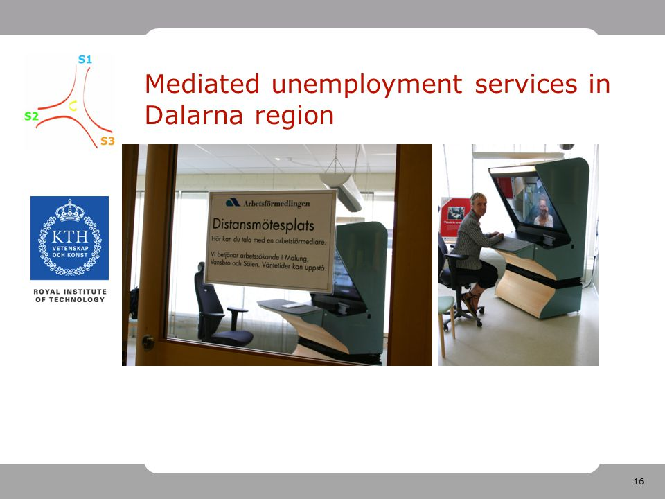 16 Mediated unemployment services in Dalarna region
