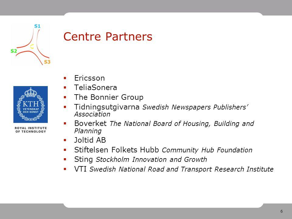 6 Centre Partners  Ericsson  TeliaSonera  The Bonnier Group  Tidningsutgivarna Swedish Newspapers Publishers' Association  Boverket The National