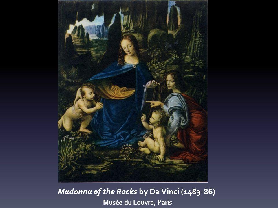Madonna of the Rocks by Da Vinci (1483-86) Musée du Louvre, Paris