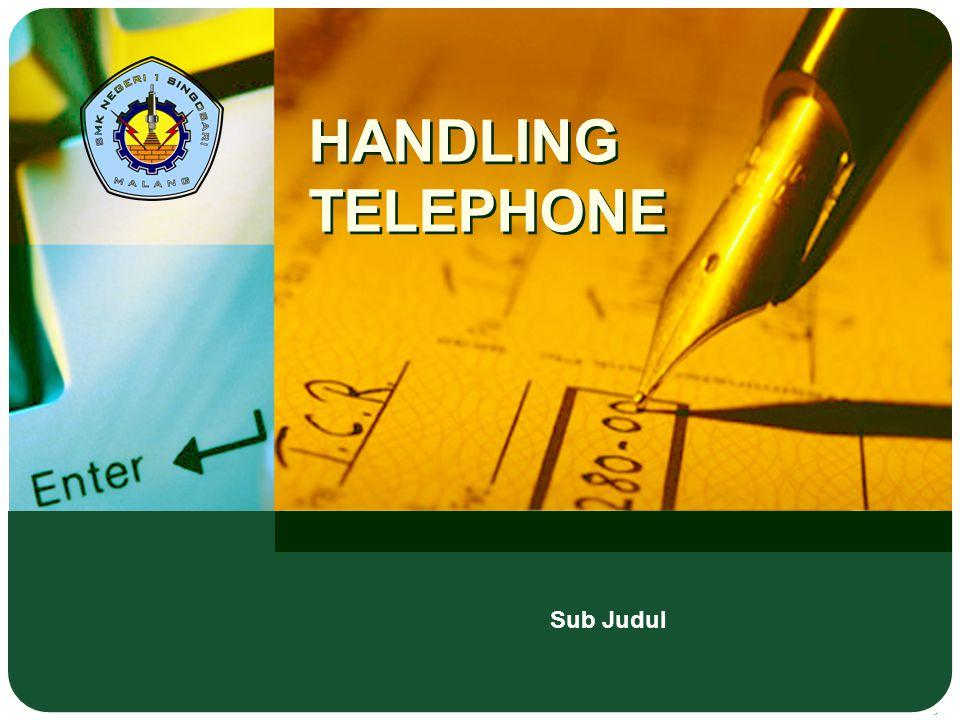 HANDLING TELEPHONE Sub Judul