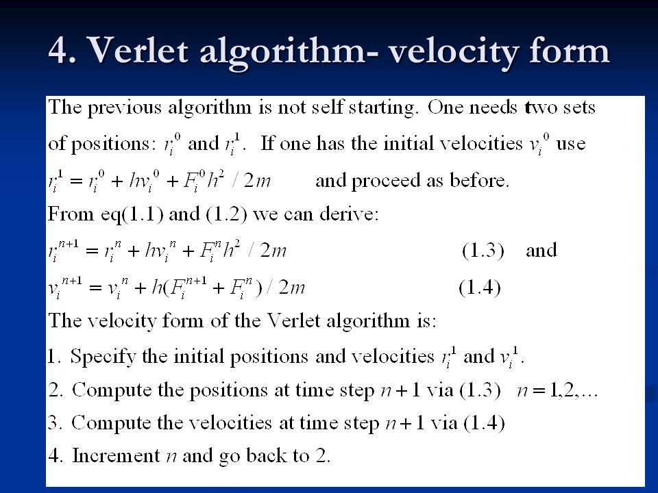 4. Verlet algorithm- velocity form