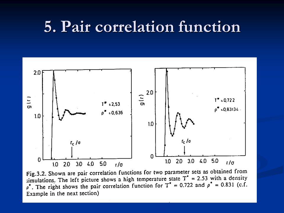 5. Pair correlation function