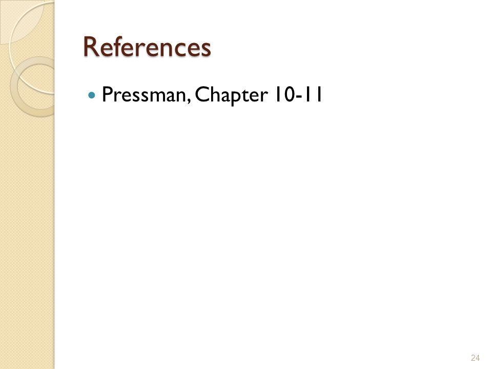 References Pressman, Chapter 10-11 24