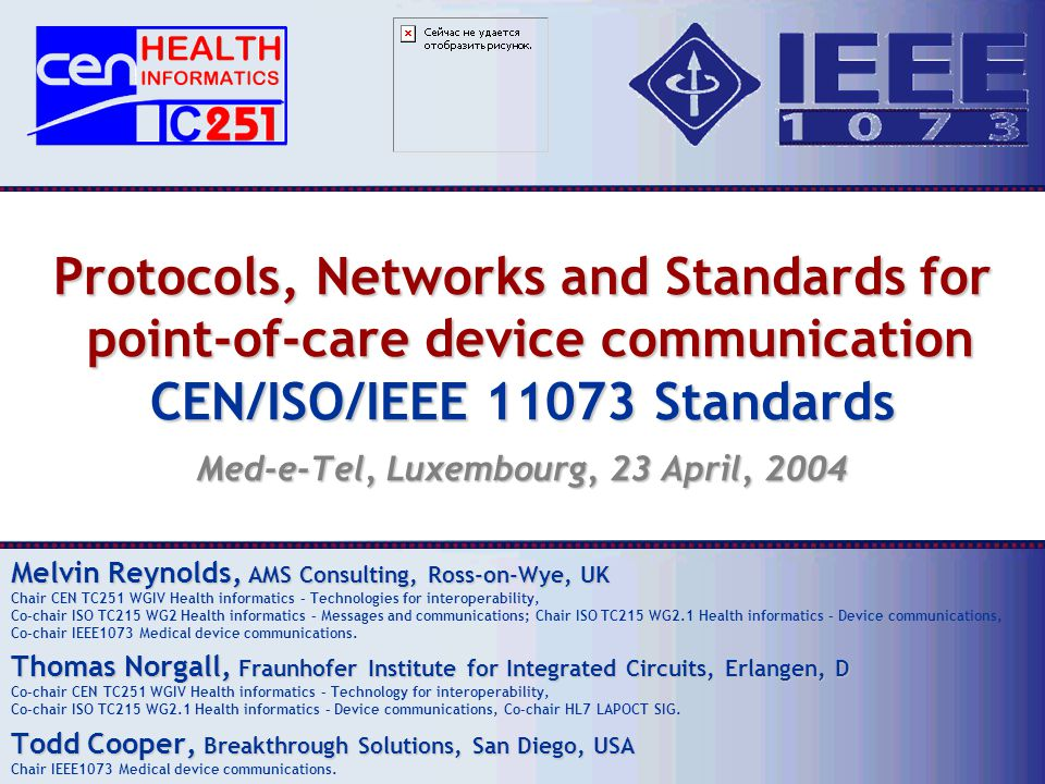 11073-1xxxx content CEN/ISO/IEEE 11073 Standards Nomenclature: A set of numeric codes that identify every item that is communicated between systems.