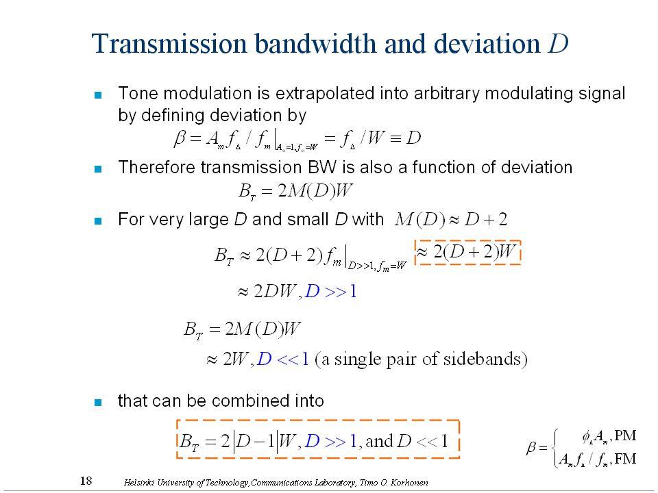 26 Helsinki University of Technology,Communications Laboratory, Timo O. Korhonen Transmission bandwidth and deviation D n Tone modulation is extrapola