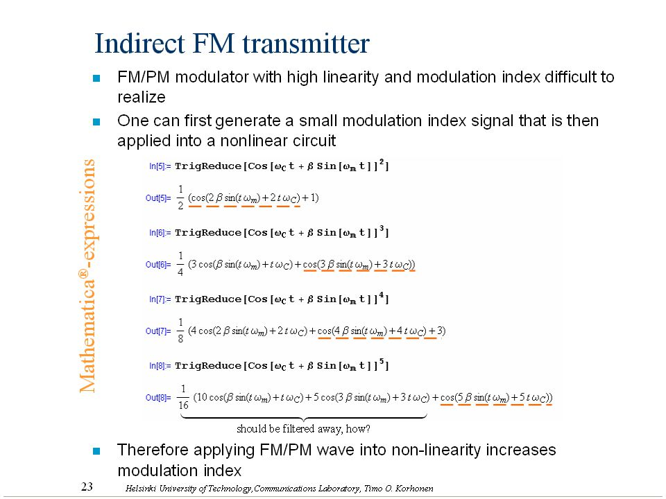 40 Helsinki University of Technology,Communications Laboratory, Timo O. Korhonen Indirect FM transmitter n FM/PM modulator with high linearity and mod