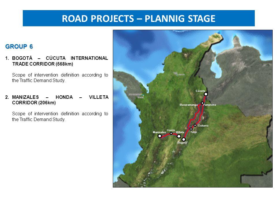 PROJECTS UNDER STRUCTURING Bogotá Cúcuta PamplonaBucaramanga Duitama Tunja GROUP 6 1.BOGOTÁ – CÚCUTA INTERNATIONAL TRADE CORRIDOR (568km) Scope of intervention definition according to the Traffic Demand Study.