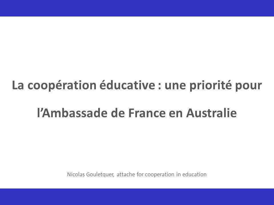 La coopération éducative : une priorité pour l'Ambassade de France en Australie Nicolas Gouletquer, attache for cooperation in education