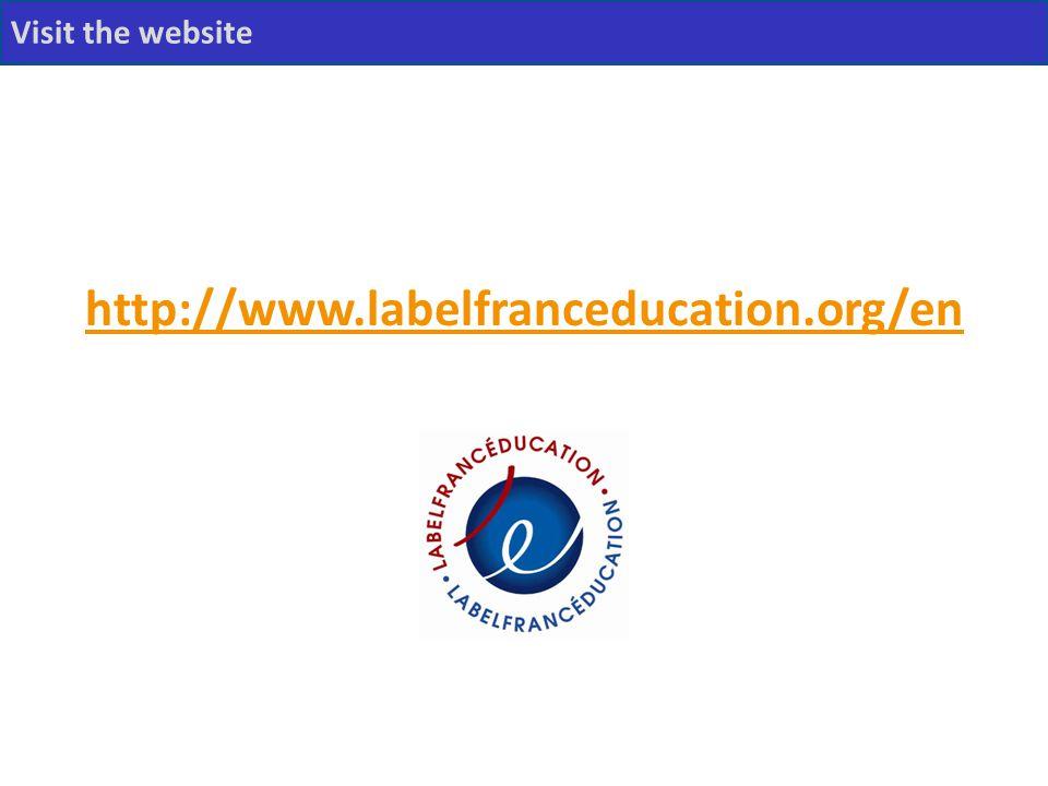 http://www.labelfranceducation.org/en Visit the website