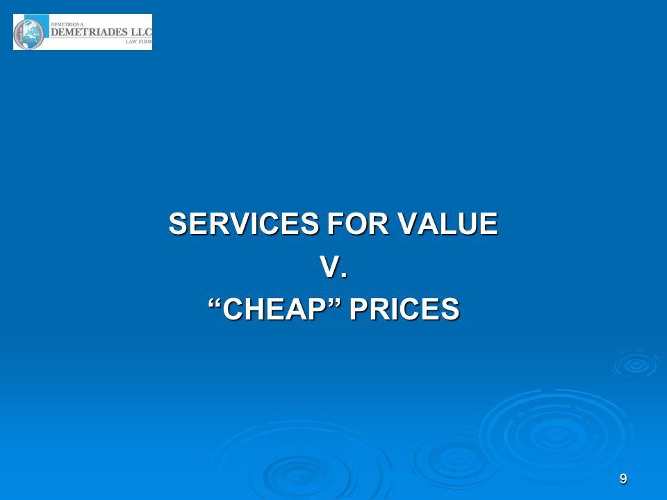 9 SERVICES FOR VALUE V. CHEAP PRICES
