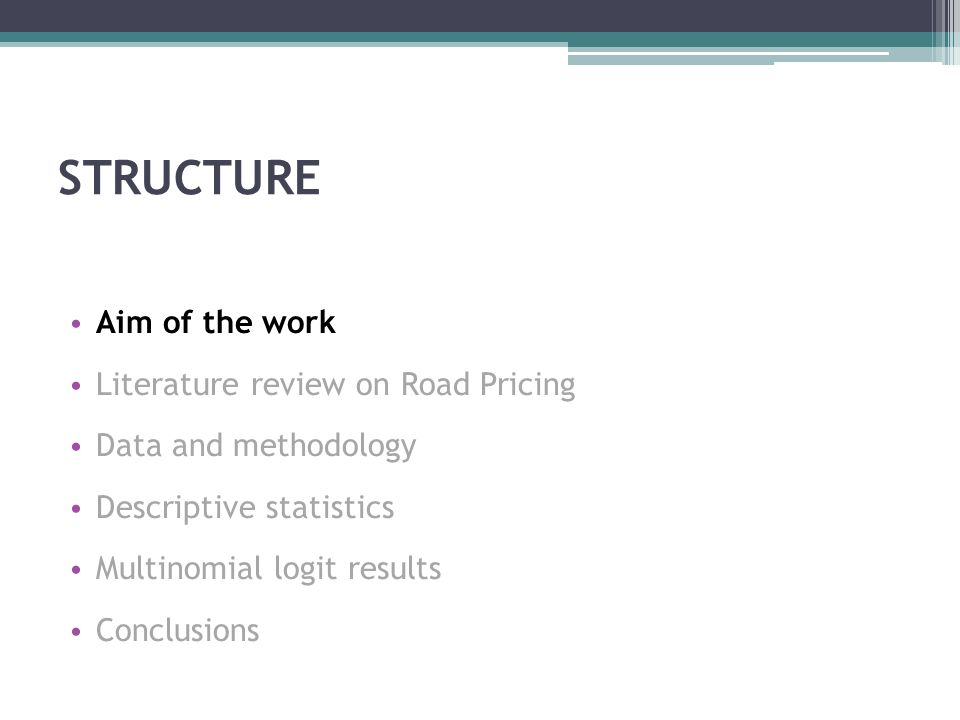AIM OF THE WORK Investigating the road pricing impact on travel behaviour at the urban scale.