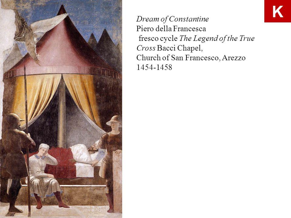 Dream of Constantine Piero della Francesca fresco cycle The Legend of the True Cross Bacci Chapel, Church of San Francesco, Arezzo 1454-1458 K