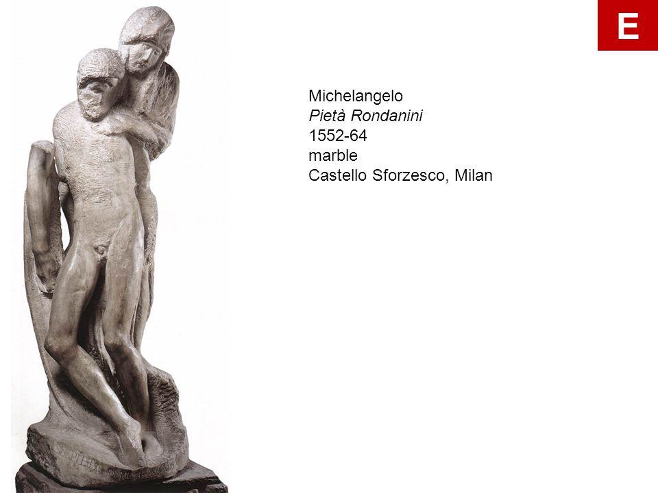 Michelangelo Pietà Rondanini 1552-64 marble Castello Sforzesco, Milan E