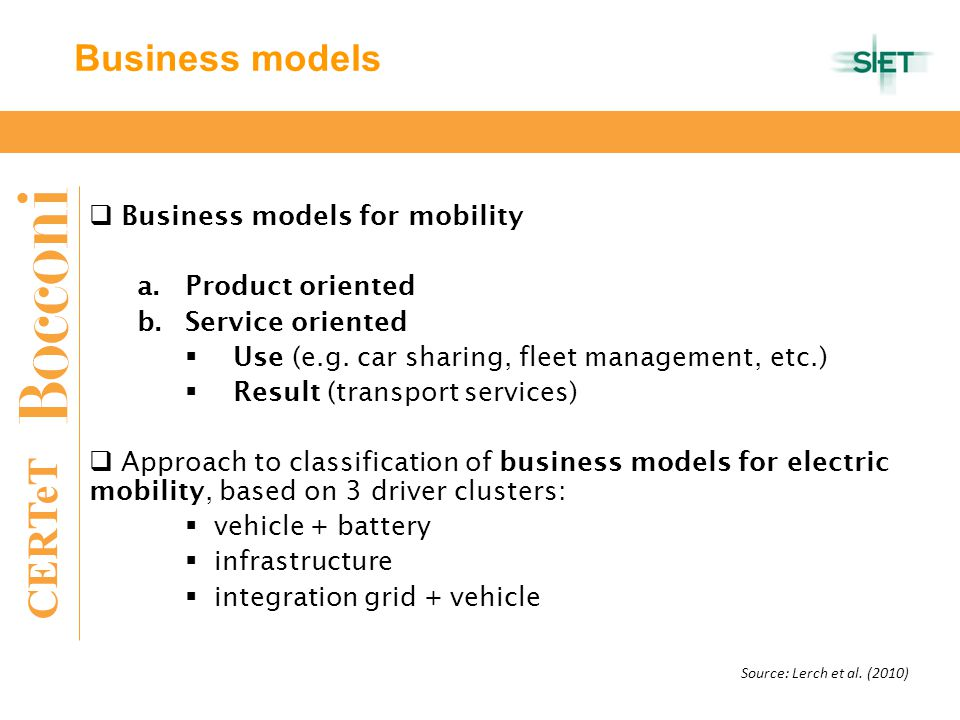 CERTeT  Business models for mobility a.Product oriented b.Service oriented  Use (e.g.