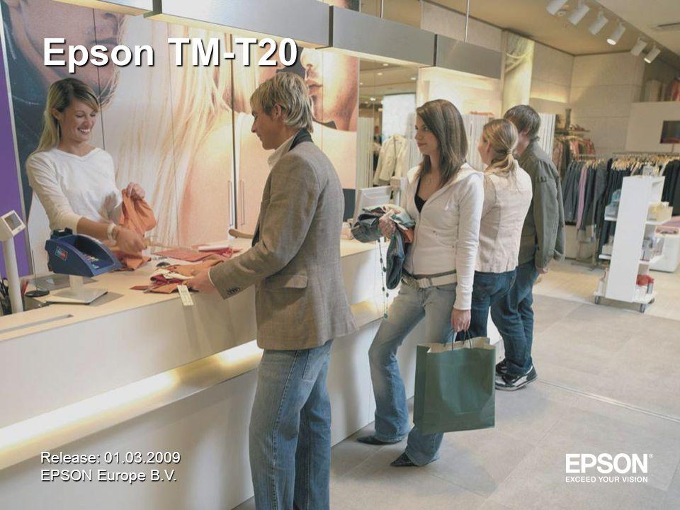 Epson TM-T20 Release: 01.03.2009 EPSON Europe B.V.