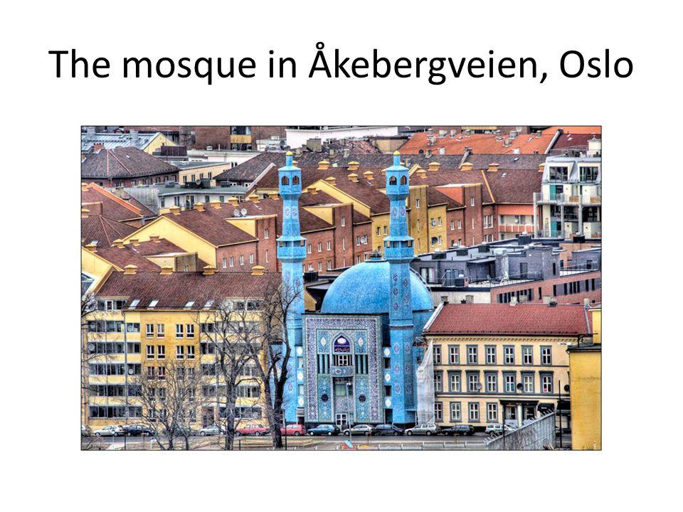The mosque in Åkebergveien, Oslo