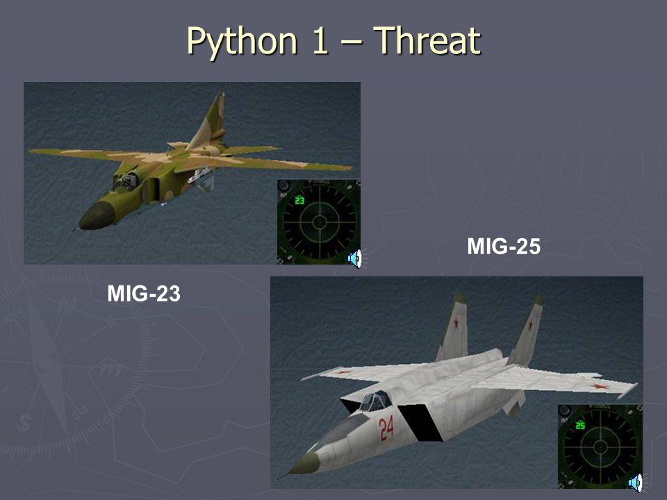 Python 1 – Munitions 4x AIM-120C-5 2x AIM-9X 2x 370 Gal Tank 1x ALQ-131