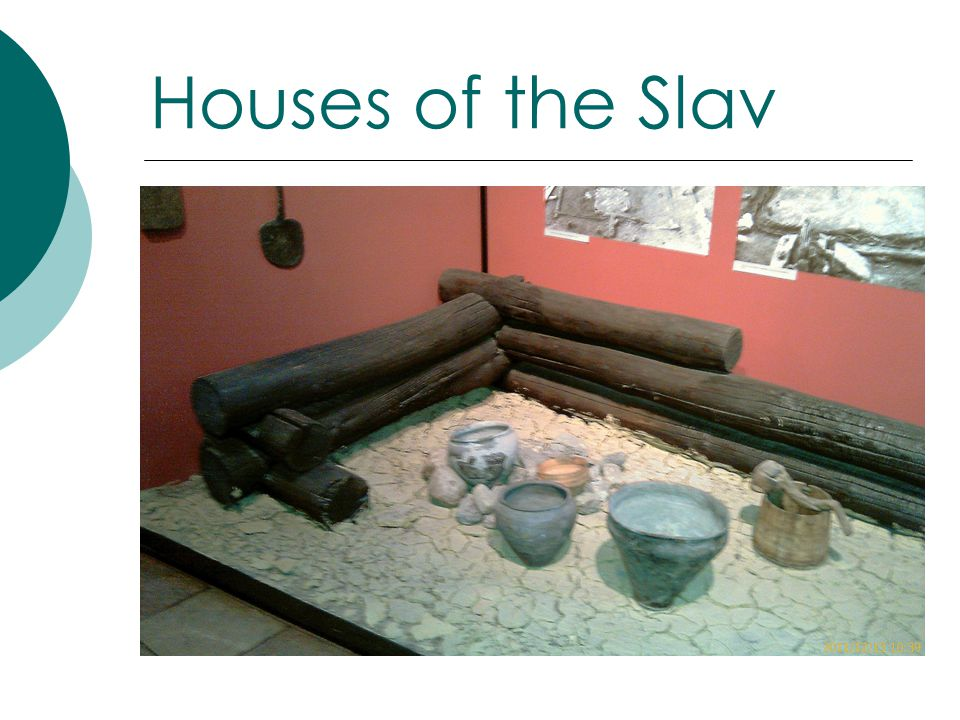 Houses of the Slav